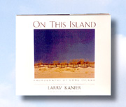 On This Island: Long Island Book by Larry Kanfer